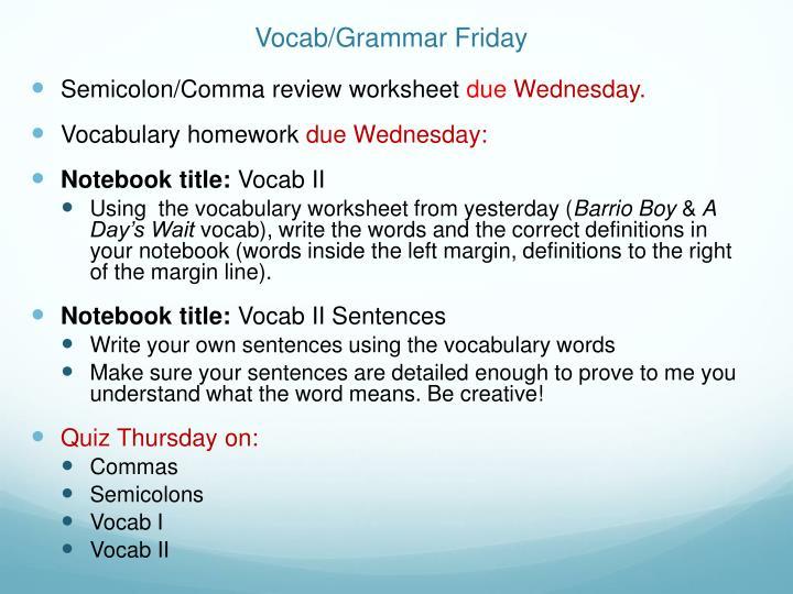 Vocab/Grammar Friday