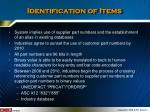 identification of items
