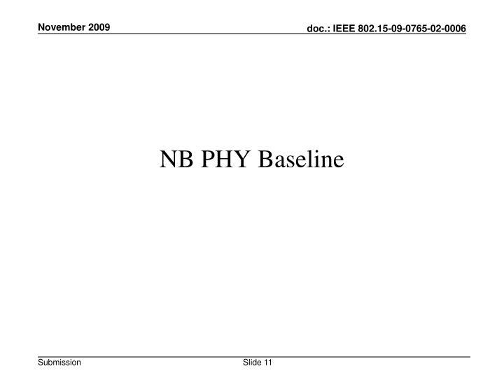 NB PHY Baseline
