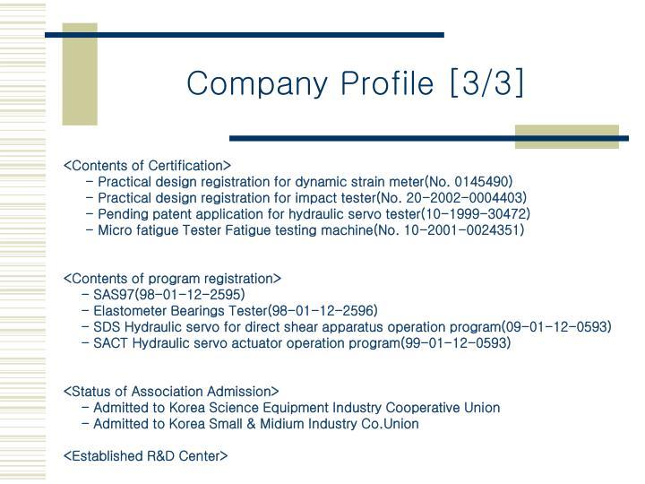 Company Profile [3/3]