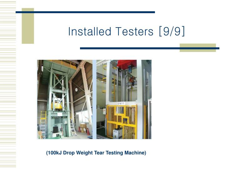 Installed Testers [9/9]