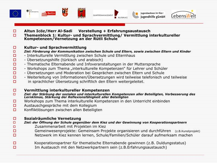 Altun Icöz/Herr Al-Sadi     Vorstellung + Erfahrungsaustausch