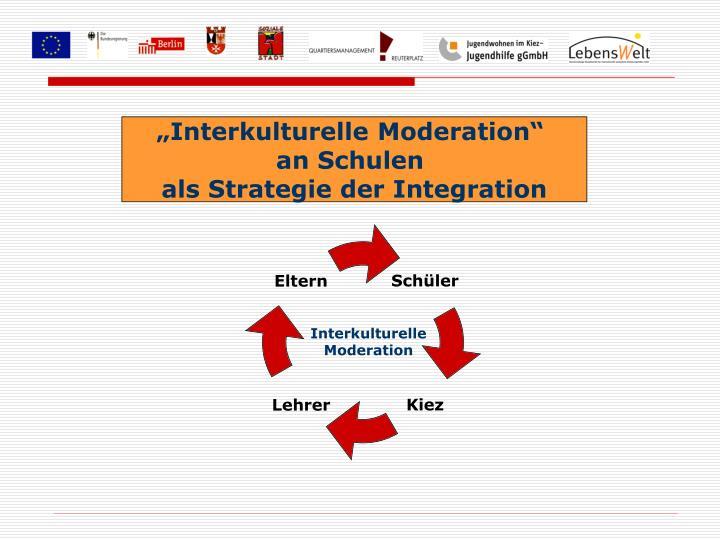 """Interkulturelle Moderation"""