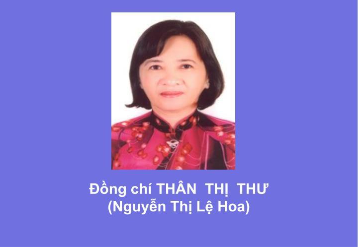 Đồng chí THÂN  THỊ  THƯ