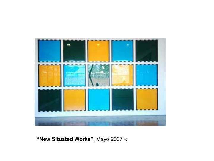 """New Situated Works"""