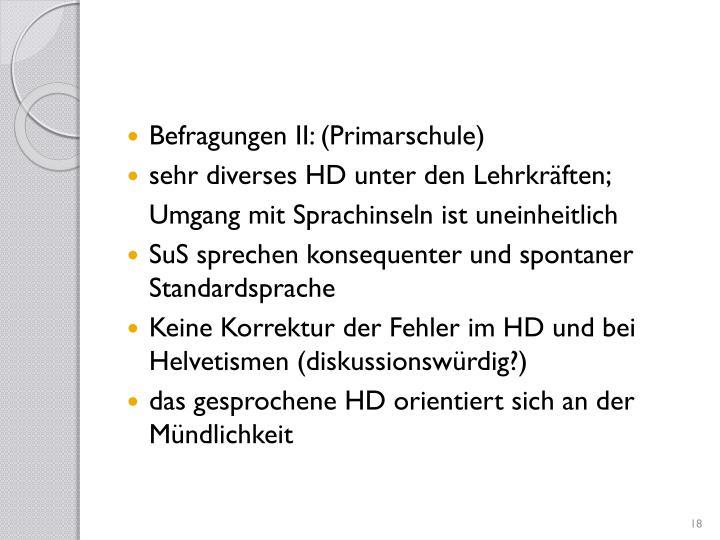 Befragungen II: (Primarschule)