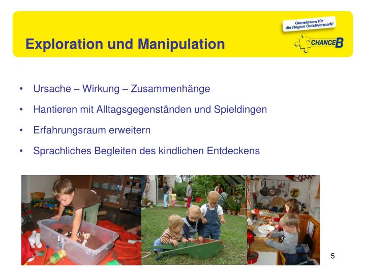 Exploration und Manipulation