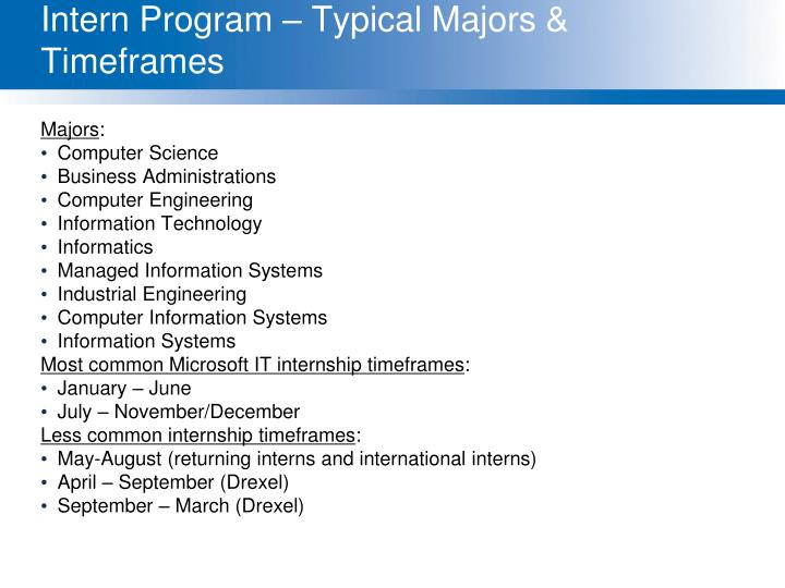 Intern Program – Typical Majors & Timeframes