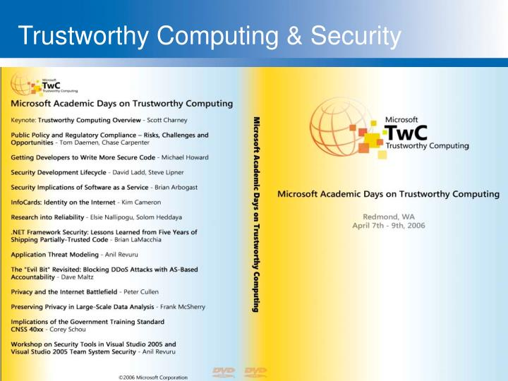Trustworthy Computing & Security