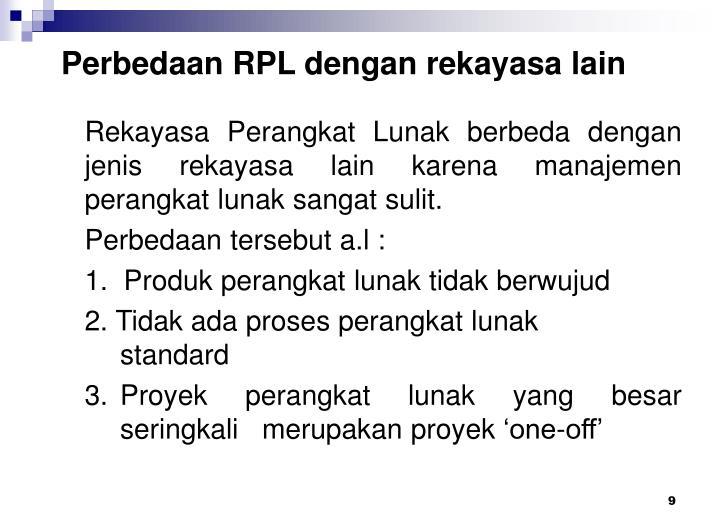 Perbedaan RPL dengan rekayasa lain