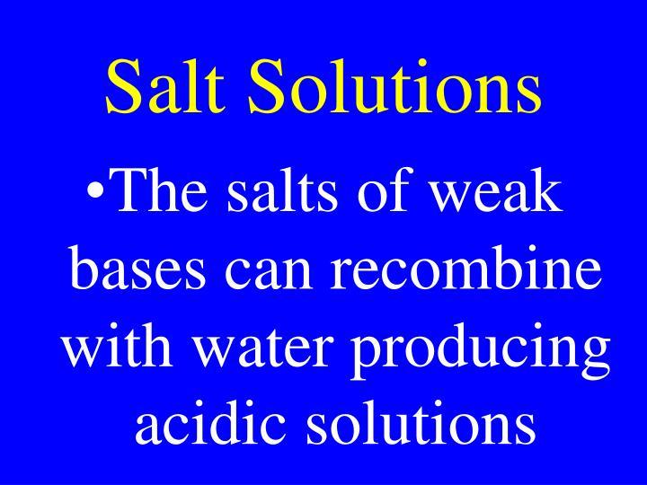 Salt Solutions