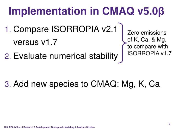 Implementation in CMAQ v5.0