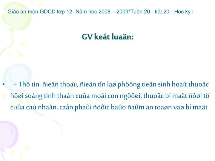 GV keát luaän: