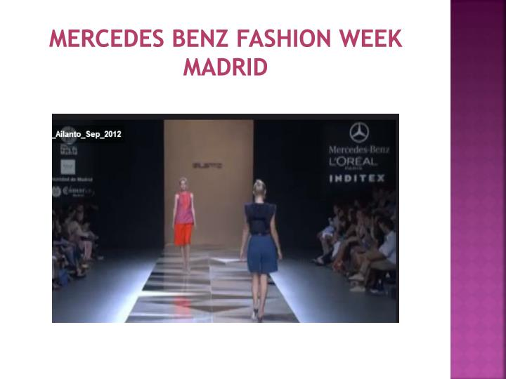 MERCEDES BENZ FASHION WEEK MADRID