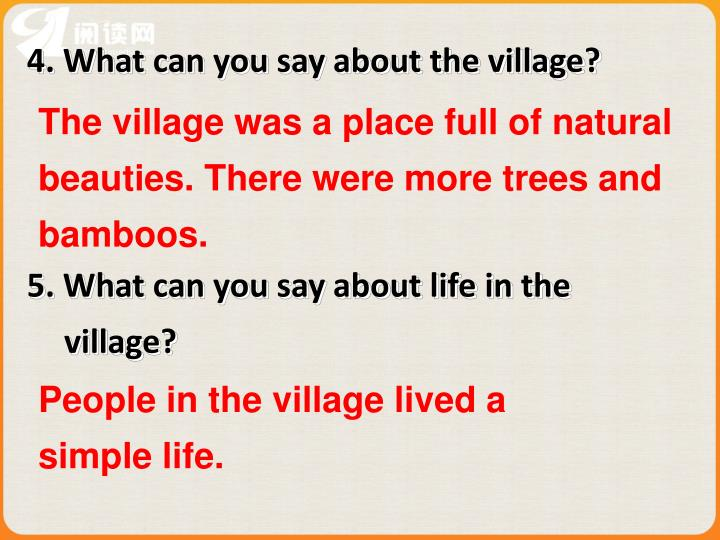 The village was a place full of natural beauties. There were more trees and bamboos.