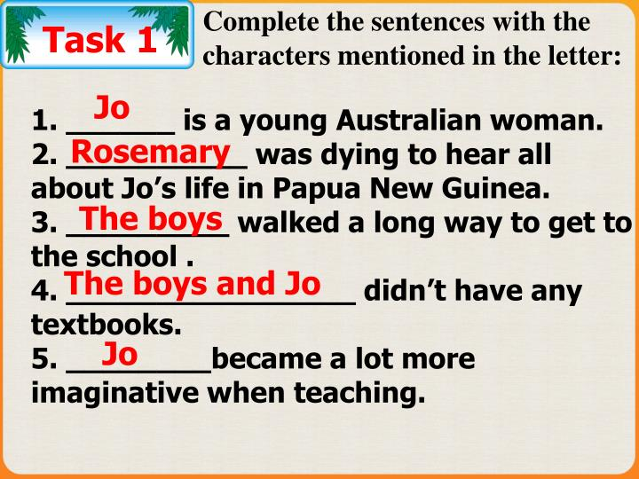 Complete the sentences with the characters mentioned in the letter: