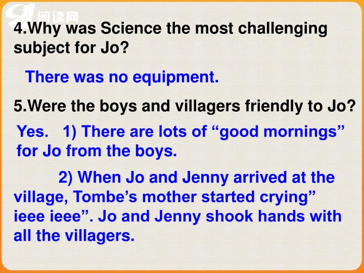 4.Why was Science the most challenging subject for Jo?