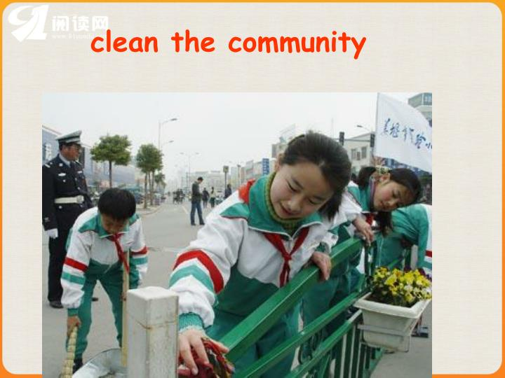 clean the community