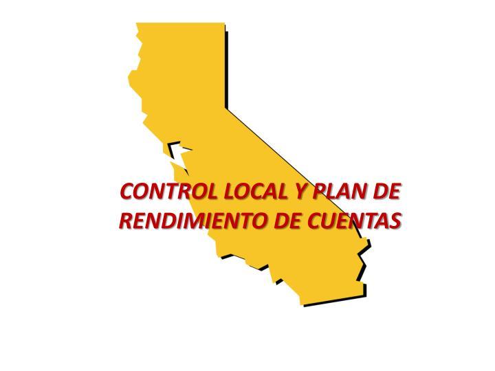 Control LOCAL Y PLAN DE RENDIMIENTO DE CUENTAS