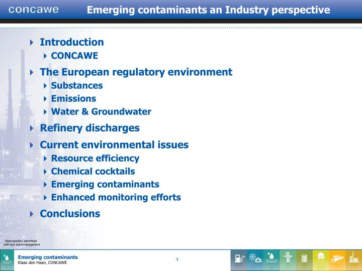 Emerging contaminants an Industry perspective