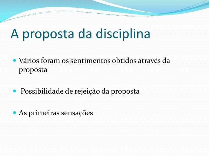 A proposta da disciplina