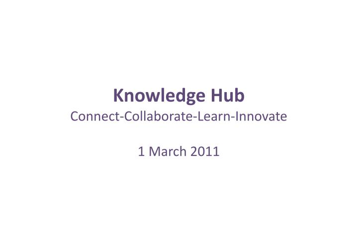 knowledge hub connect collaborate learn innovate