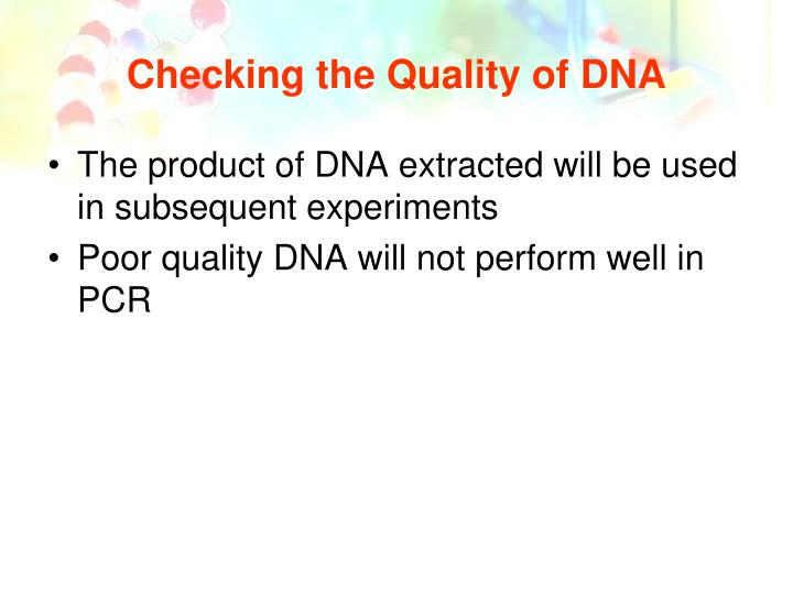 Checking the Quality of DNA