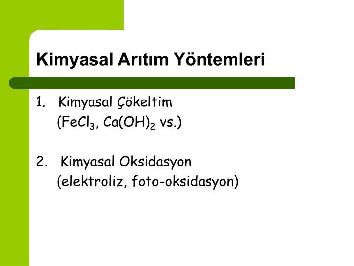 Kimyasal Arıtım Yöntemleri