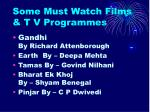 some must watch films t v programmes