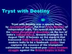 tryst with destiny1