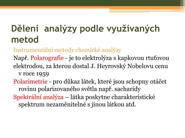 Dělení  analýzy podle využívaných metod