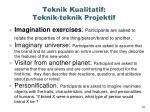 teknik kualitatif teknik teknik projektif2