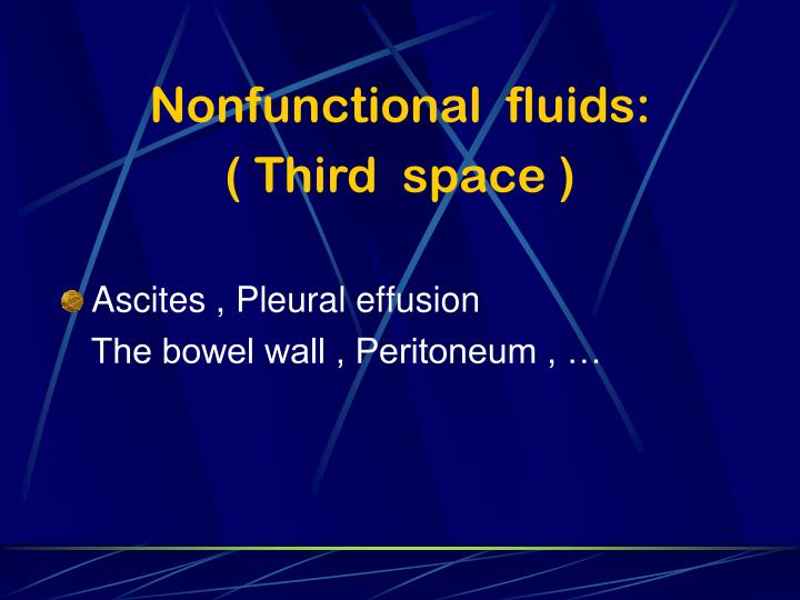 Nonfunctional  fluids: