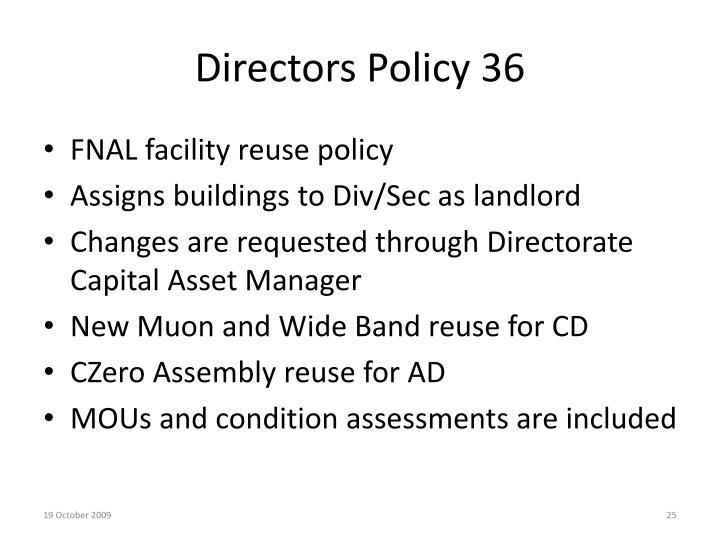 Directors Policy 36