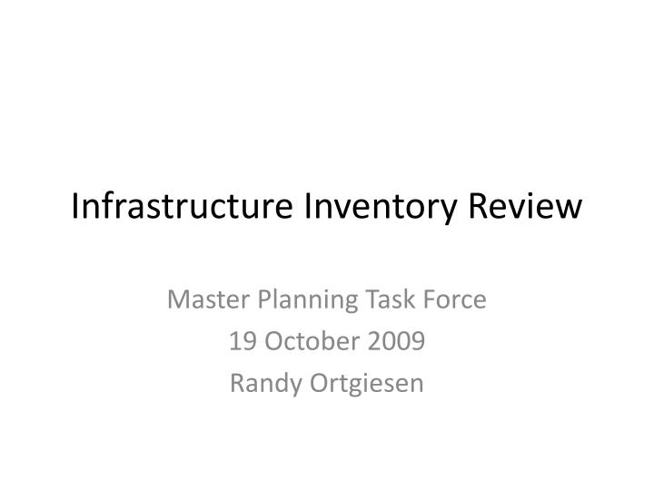 Infrastructure inventory review