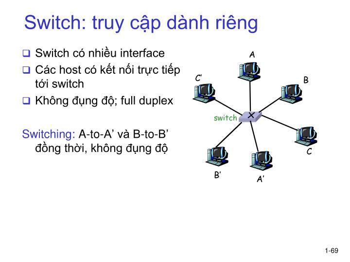 Switch: truy cập dành riêng