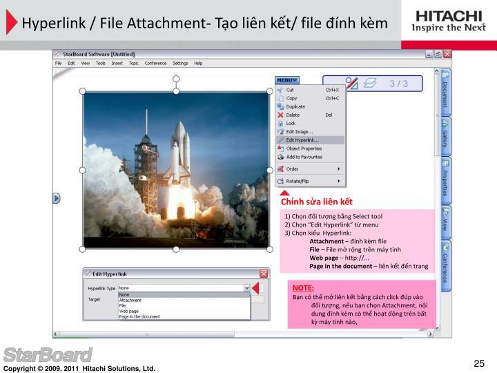 Hyperlink / File Attachment- Tạo liên kết/ file đính kèm
