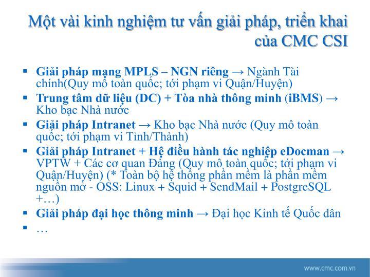 Một vài kinh nghiệm tư vấn giải pháp, triển khai của CMC CSI