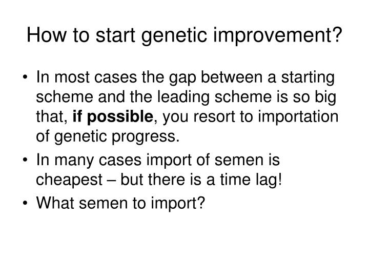 How to start genetic improvement?