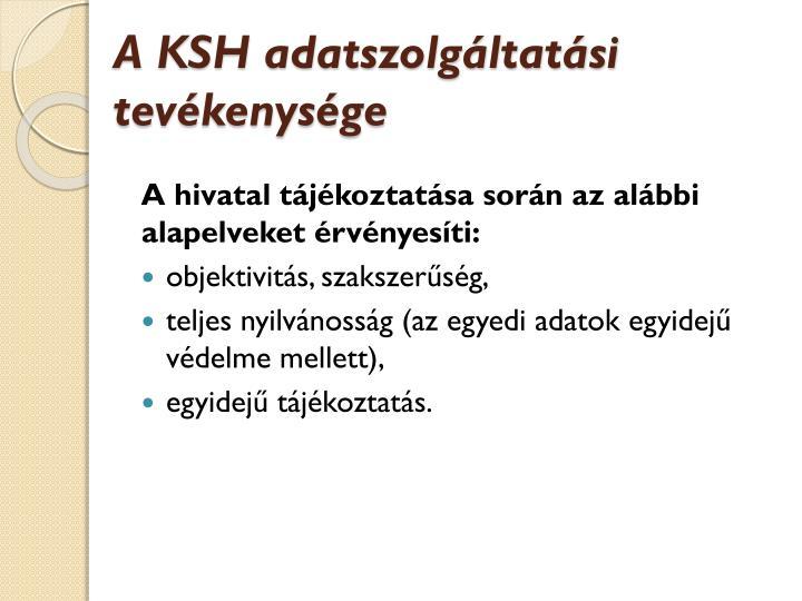 A KSH adatszolgáltatási tevékenysége
