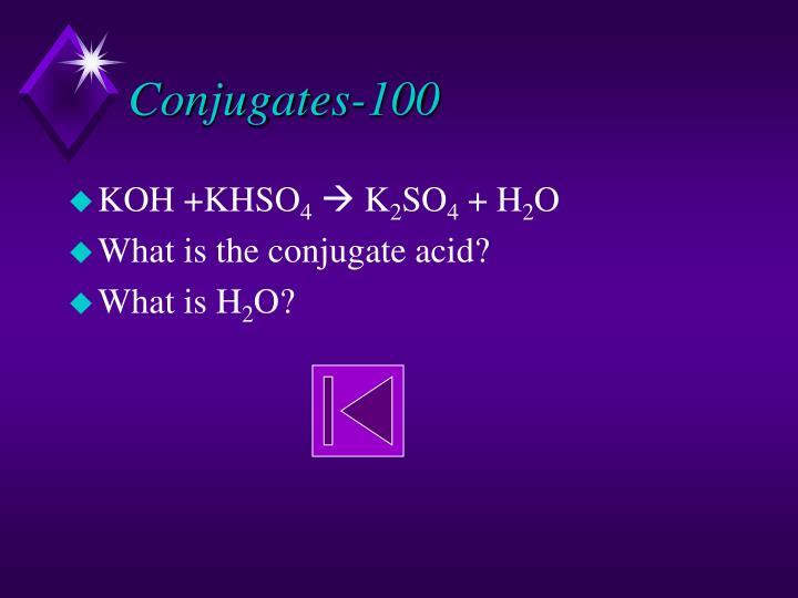 Conjugates-100
