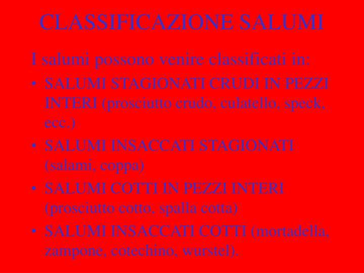 CLASSIFICAZIONE SALUMI