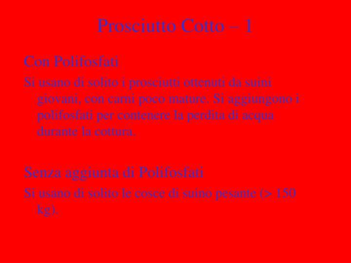Prosciutto Cotto – 1