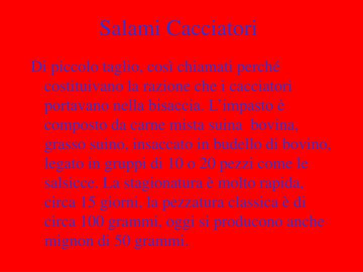 Salami Cacciatori