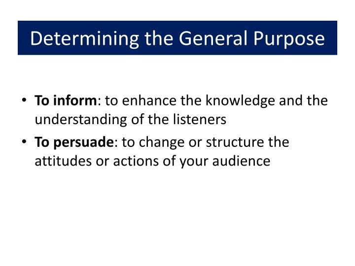 Determining the General Purpose
