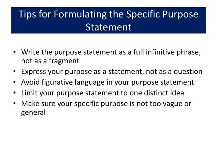 Tips for Formulating the Specific Purpose Statement