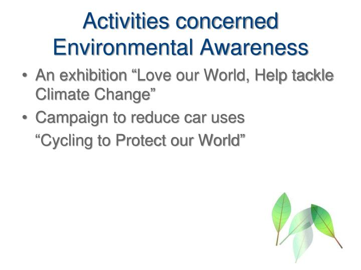 Activities concerned Environmental Awareness