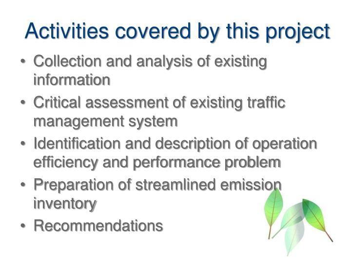 Activities covered by this project
