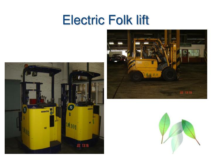 Electric Folk lift