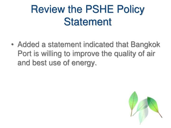 Review the PSHE Policy Statement